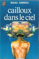 J'ai Lu 552 - ASIMOV, Isaac - Cailloux Dans Le Ciel (AB) - J'ai Lu