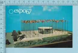 Expo67 - Terre Des Hommes, Pavillon Nations Unies   - Carte Postale, Postcard - Expositions