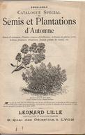 Catalogue Semis Et Plantations D'Automne 1903-1904 Léonard Lille - Jardinage