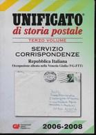 UNIFICATO STORIA POSTALE - TERZO VOLUME - REPUBBLICA - EDIZIONE 2066/2008 - USATO COME NUOVO - Italia