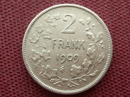 BELGIQUE Monnaie De 2 Francs 1909 Der Belgen - 1865-1909: Leopold II