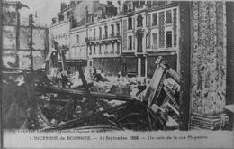 L'incendie De Bourges : 14 Septembre 1928, Un Coin De La Rue Moyenne - Bourges