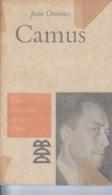 Jean Onimus -Camus -Les écrivains Devant Dieu - Biographien