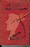Morvan Lebesque -De L'humour Au Canard Enchaîné - Kultur