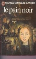 Georges-Emmanuel Clancier -Le Pain Noir Vol 1 à 3 - Bücher, Zeitschriften, Comics