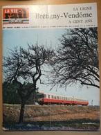 Vie Du Rail 1042 1966 Chateaudun Voves Vendome Cloyes Bonneval Moulin Ouarville Lavardin Colonie  Coat Pin - Treni
