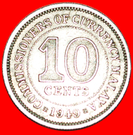 √ GREAT BRITAIN: MALAYA ★ 10 CENTS 1949! LOW START ★ NO RESERVE! GEORGE VI (1936-1952) - Malasia