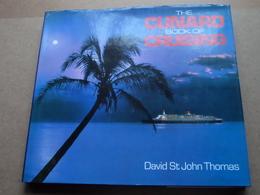 The CUNARD Book Of CRUISING ( David St. John Thomas - 1990 ) ( 160 Pag. ) ! - Livres, BD, Revues