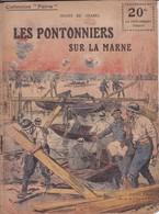"""COLLECTION """"PATRIE"""" - N°101 - LES PONTONNIERS SUR LA MARNE - Guerre 1914-18"""
