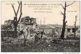 MILITARIA  GUERRE 1914- 18  VILLE- SUR- TOURBE  Un Coin De Ce Canton Entièrement Détruit   ..... - Guerre 1914-18