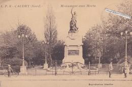 CAUDRY  - Dépt 59 - Monument Aux Morts - Petite Animation  - CPA - 1934 - Caudry
