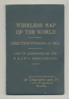 Livre édité Par La S.A. Internationale De TELEGRAPHIE Sans FIL à Bruxelles - Liste Adresses + Cartes- Télégraphe (bay) - Cultural