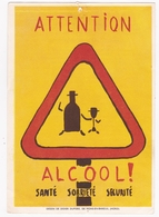 PREVENTION ALCOOLISME / ATTENTION / ALCOOL / - Food