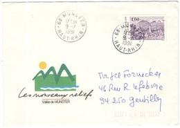 FRANCIA - France - 1991 - 4,00 La Vallée De Munster - Seul - Les Nouveaux Reliefs - Viaggiata Da Munster Per Gentilly - Francia