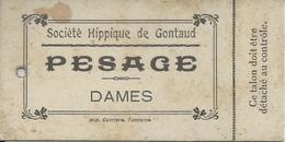 GONTAUD SOCIETE HIPPIQUE DE GONTAUD TICKET CARTONNER DE PESAGE DAMES - France