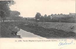 CPA -  Belgique,  ATH, Vue De L'Hopital Et La Pont De La Grande Carriere. 1905 - Ath