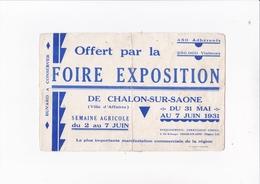 OFFERT POUR LA FOIRE EXPOSITION DE CHALON SUR SAONE 1931 / RARE - Buvards, Protège-cahiers Illustrés