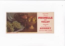 LIQUEUR PRUNELLE DU VELAY / ETABLISSEMENTS BONNET / RARE ET BEAU BUVARD - Liquor & Beer