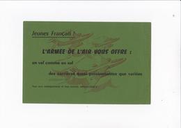 JEUNES FRANCAIS L'ARMEE DE L'AIR VOUS OFFRE DES CARRIERES PASSIONANTES - Buvards, Protège-cahiers Illustrés