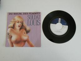 Soldats Louis - Du Rhum,des Femmes - Tirer Des Caisses (1988) - (Vinyle 45 T) Squatt - Humour, Cabaret