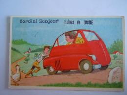Illustration Homme Qui Pousse Auto Cordial Bonjour Ruines De Logne Circulée 1955 - Ferrieres