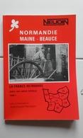 CATALOGUE NEUDIN / CARTES POSTALES / NORMANDIE MAINE BEAUCE - Books