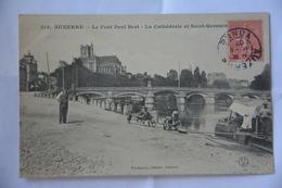 AUXERRE-le Pont   Paul Bert-la Cathedrale Et Saint Germain-animee - Auxerre