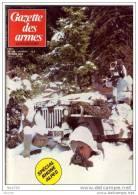 GAZETTE DES ARMES N° 126 Militaria Bataille De Savoie  , Mitrailleuse En France , 27° Div Alpine , 1° Pepperbox , - Revues & Journaux