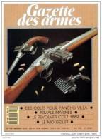 GAZETTE DES ARMES N° 189 Militaria Females Marines , FAL , Colts Pour Pancho Villa , Stage Chasse A Arc , Le Mousquet , - Français