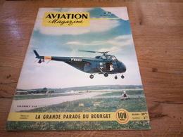 156/AVIATION MAGAZINE N° 78 LA GRANDE PARADE DU BOURGET , SIKORSKY S 55 , LA PHOTOGRAPHIE AERIENNE - Luftfahrt & Flugwesen