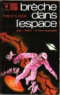 Marabout 477 - DICK, Philip K. - Brèche Dans L'espace (BE+) - Marabout SF