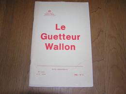 LE GUETTEUR WALLON N° 4 1982 Régionalisme Namur 1804 1813 Namur Sous L' Occupation Guerre 40 45 - Culture