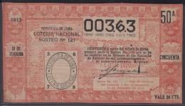 LOT-239 CUBA REPUBLIC OLD LOTTERY SORTEO DE LOTERIA Nº 121 18/02/1913 - Lottery Tickets