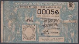 LOT-240 CUBA REPUBLIC OLD LOTTERY SORTEO DE LOTERIA Nº 123 10/03/1913 - Lottery Tickets