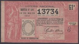 LOT-245 CUBA REPUBLIC OLD LOTTERY SORTEO DE LOTERIA Nº 129 10/05/1913 - Lottery Tickets