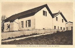 90)  BEAUCOURT  - Salles Des Œuvres Catholiques - Beaucourt
