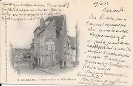 LE BLANC - Une Rue De La Ville Haute - Le Blanc