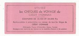 Buvard Utilisez Les Chèques Du Crédit Lyonnais - Bank & Insurance