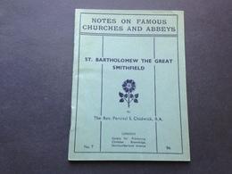ST. BARTHOLOMEW THE GREAT SMITHFIELD - NOTES ON FAMOUS CHURCHES AND ABBEYS - Europe