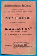 En L'état AGRICULTURE Moissonneuse-Lieuse McCORMICK Pièces De Rechanges R. WALLUT 75019 Paris Mac Mc Cormick Matériel - Planches & Plans Techniques