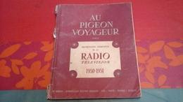 """Catalogue """"Au Pigeon Voyageur"""" Radio Télévision 1950-1951 Micros,Tourne Disque,Changeur Disque,Transfo,Lampes... - Do-it-yourself / Technical"""
