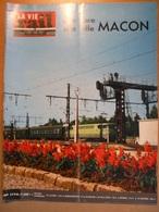 Vie Du Rail 1174 1968 Macon Gare Ville Bois Pouilly Fuissé Milly Solutré Charles Beaudelaire Maison Repos Vivonne Vienne - Trains
