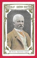 Images Chocolat Guérin Boutron à Paris - N° 403 - Henry Morton Stanley - Explorateur Anglais - Guérin-Boutron