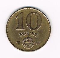 HONGARIJE  10 FORINT  1989 - Hongrie