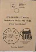 Les Oblitérations De Fantaisie Des Etats-Unis (fancy Cancellations) - Matasellos