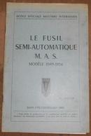 Le Fusil Semi-Automatique M.A.S. Modèle 1949-1956 - Documents