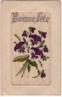 CPA -  Carte Brodée - Fleurs  - Bonne Fête - Bordados