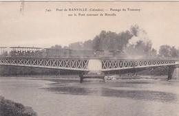 RANVILLE  PASSAGE DU TRAMWAY SUR LE PONT TOURNANT BEAU PLAN  ACHAT IMMEDIAT - France