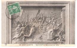 Saint-Quentin (Aisne)-1913-Bas-Relief Du Monument De 1870 -Guerre-Commémoratif De La Défense Du 8 Octobre 1870 - Saint Quentin