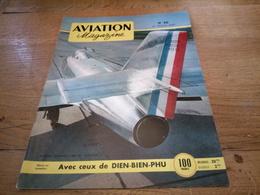 156/AVIATION MAGAZINE N° 90 Marcel Dassault Md 452 MystereII , Avec Ceux De Dien Bien Phu - Luchtvaart